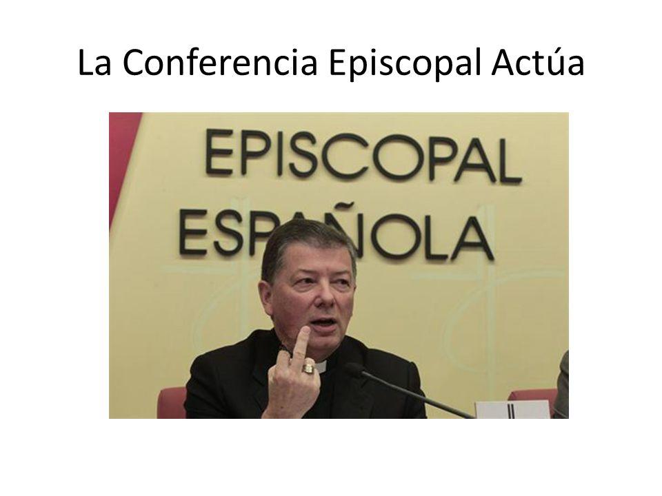 La Conferencia Episcopal Actúa
