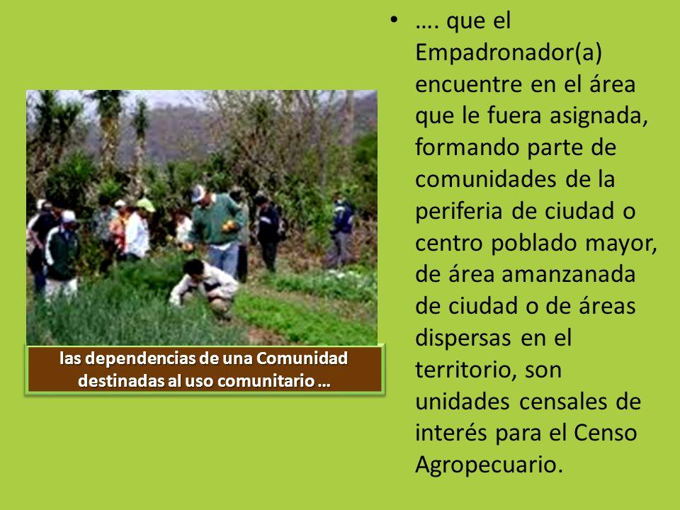 las dependencias de una Comunidad destinadas al uso comunitario …