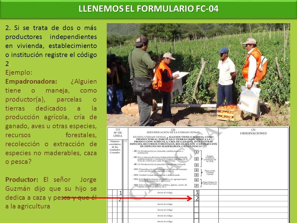 LLENEMOS EL FORMULARIO FC-04