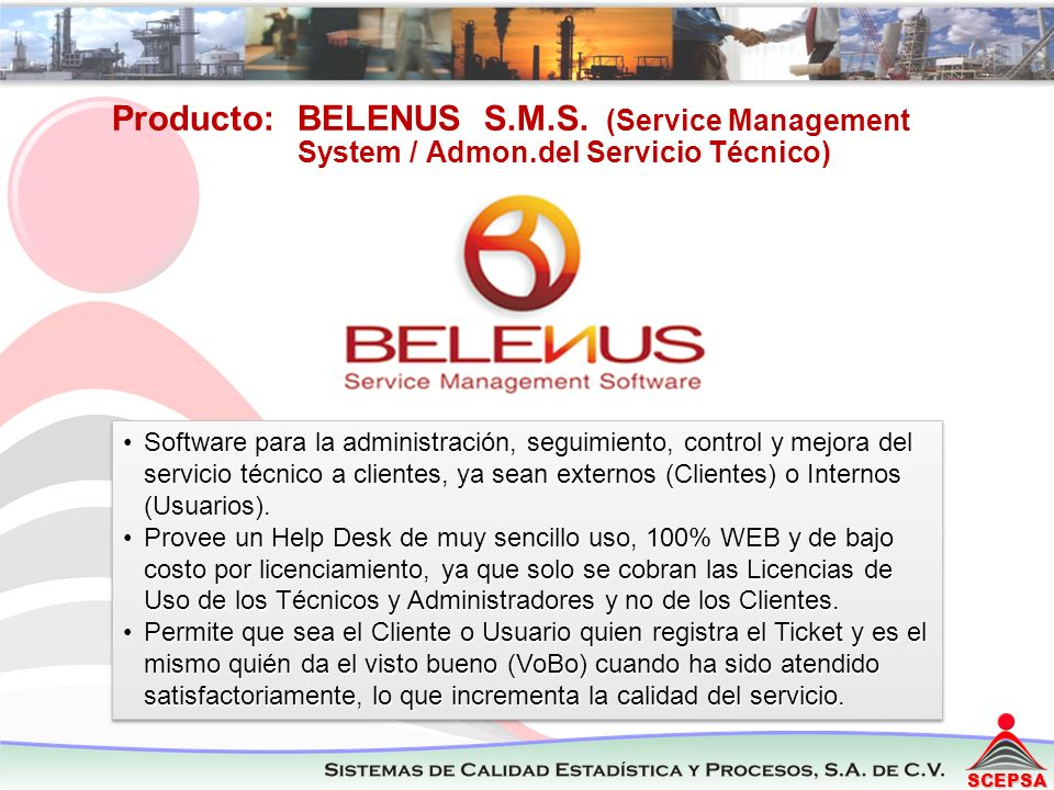 Producto: BELENUS S. M. S. (Service Management System / Admon