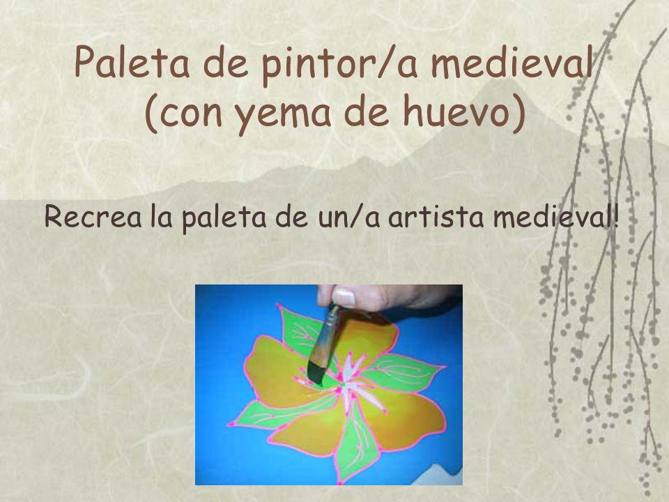 Paleta de pintor/a medieval (con yema de huevo)