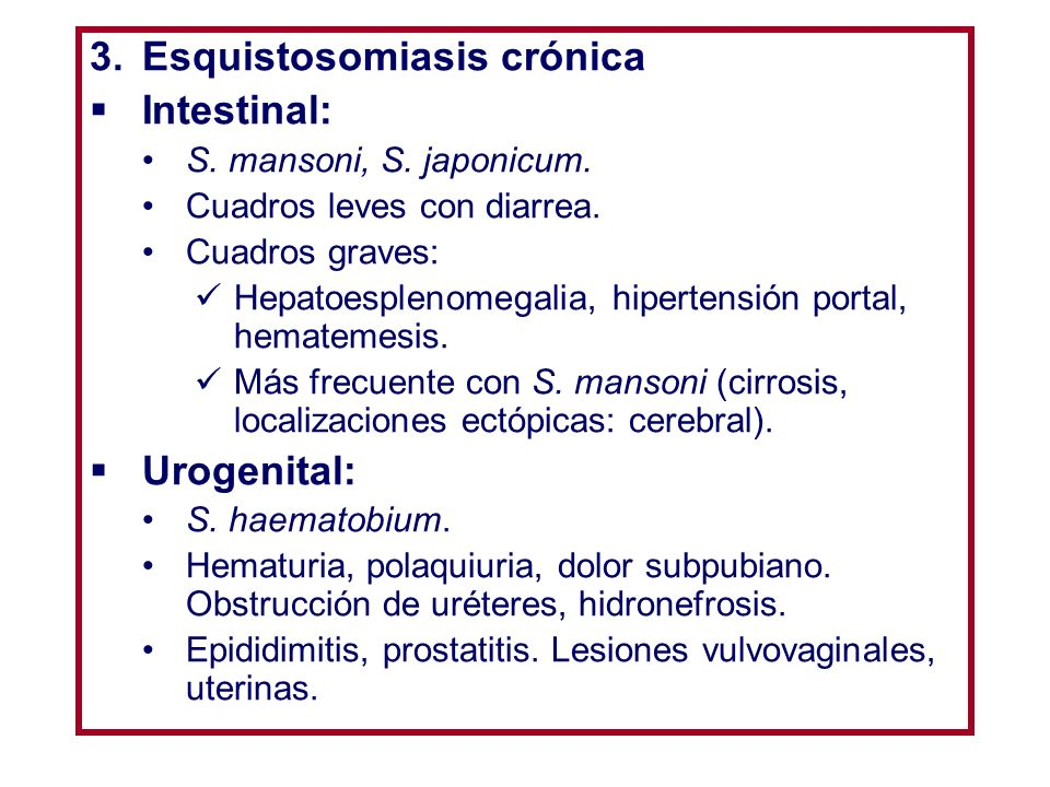 Esquistosomiasis crónica Intestinal:
