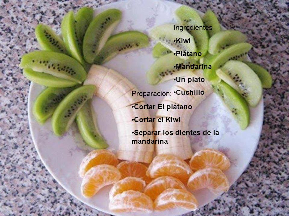 Ingredientes Kiwi. Plátano. Mandarina. Un plato. Cuchillo. Preparación: Cortar El plátano. Cortar el Kiwi.