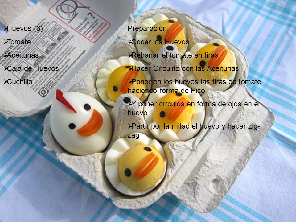 Huevos (6) Tomate. Aceitunas. Caja de Huevos. Cuchillo. Preparación: Cocer los Huevos. Rebanar el tomate en tiras.