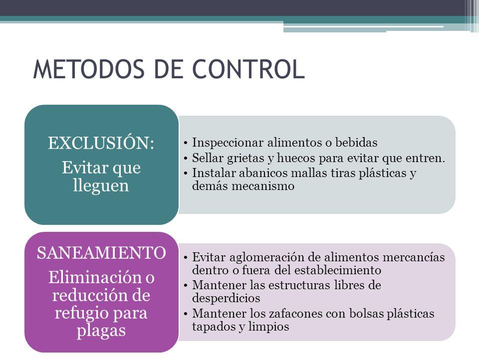 Eliminación o reducción de refugio para plagas