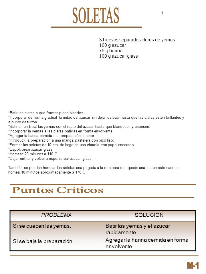 SOLETAS Puntos Criticos PROBLEMA SOLUCION Si se cuecen las yemas.