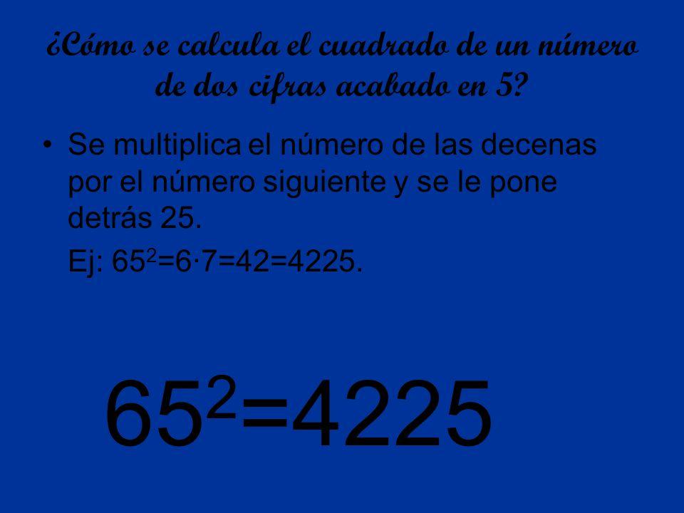 ¿Cómo se calcula el cuadrado de un número de dos cifras acabado en 5
