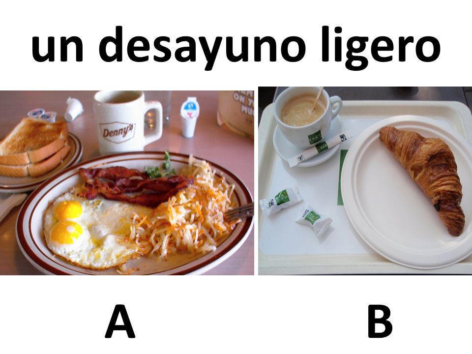un desayuno ligero A B 25