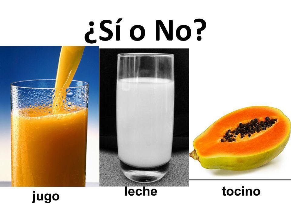 ¿Sí o No leche tocino jugo 44