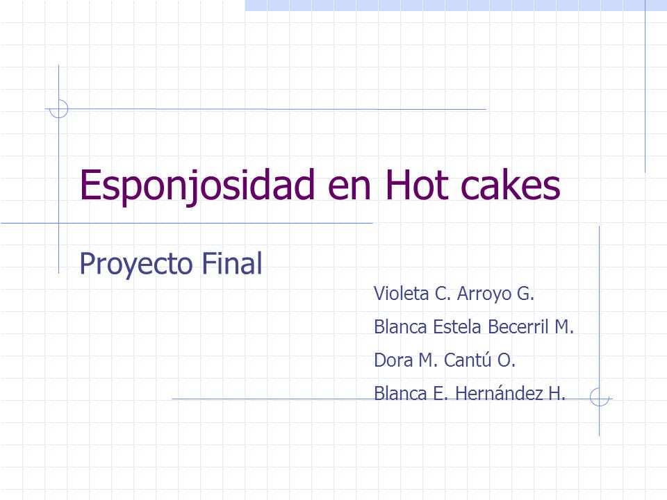 Esponjosidad en Hot cakes