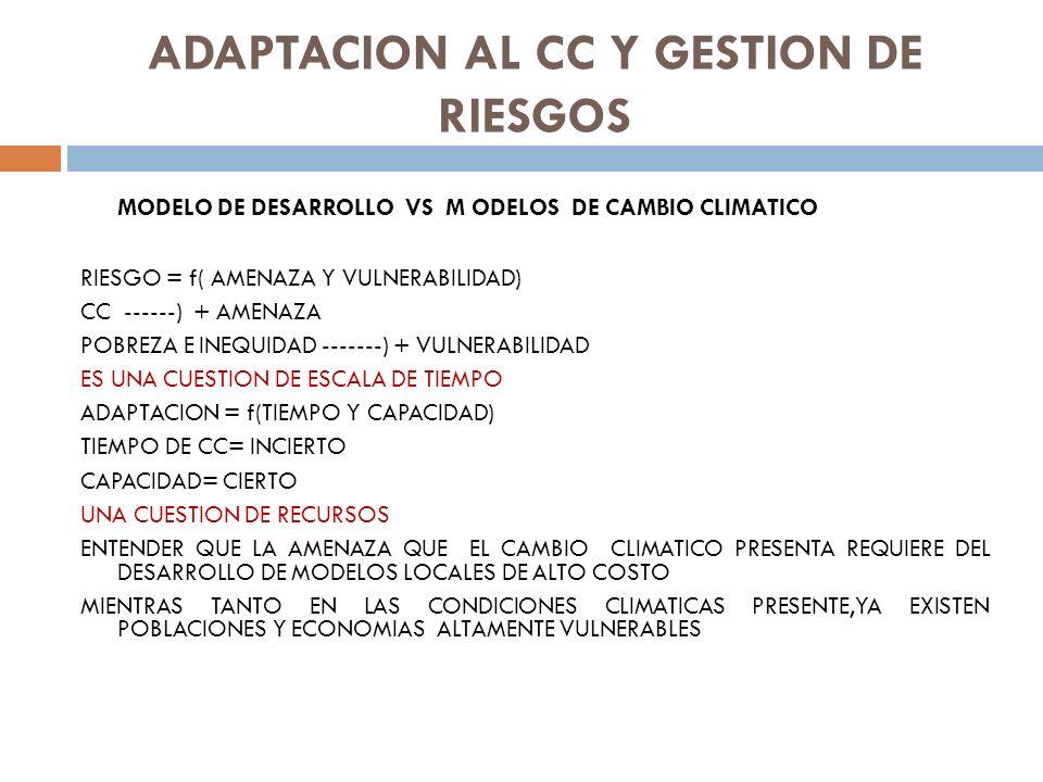 ADAPTACION AL CC Y GESTION DE RIESGOS