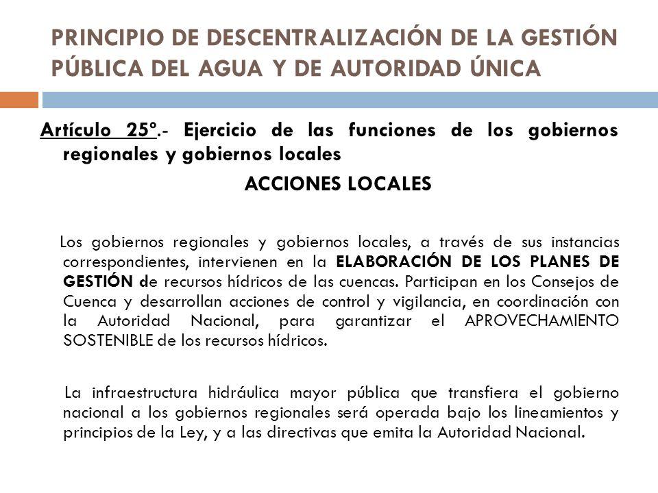 PRINCIPIO DE DESCENTRALIZACIÓN DE LA GESTIÓN PÚBLICA DEL AGUA Y DE AUTORIDAD ÚNICA