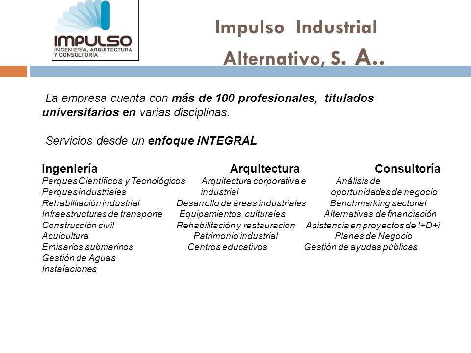 Impulso Industrial Alternativo, S. A..