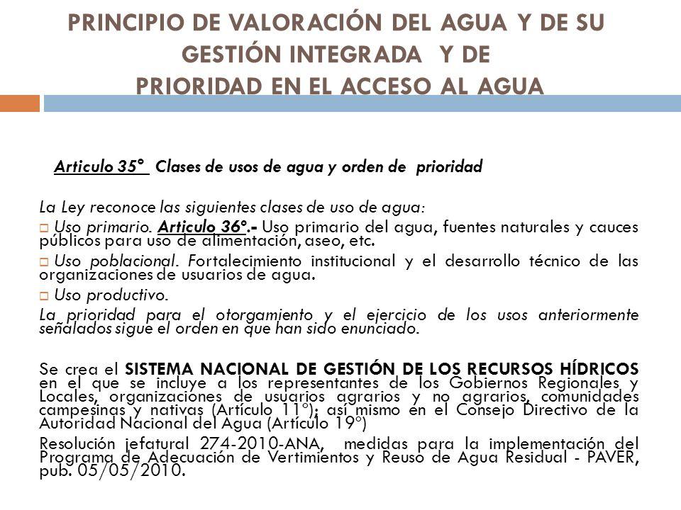 PRINCIPIO DE VALORACIÓN DEL AGUA Y DE SU GESTIÓN INTEGRADA Y DE PRIORIDAD EN EL ACCESO AL AGUA
