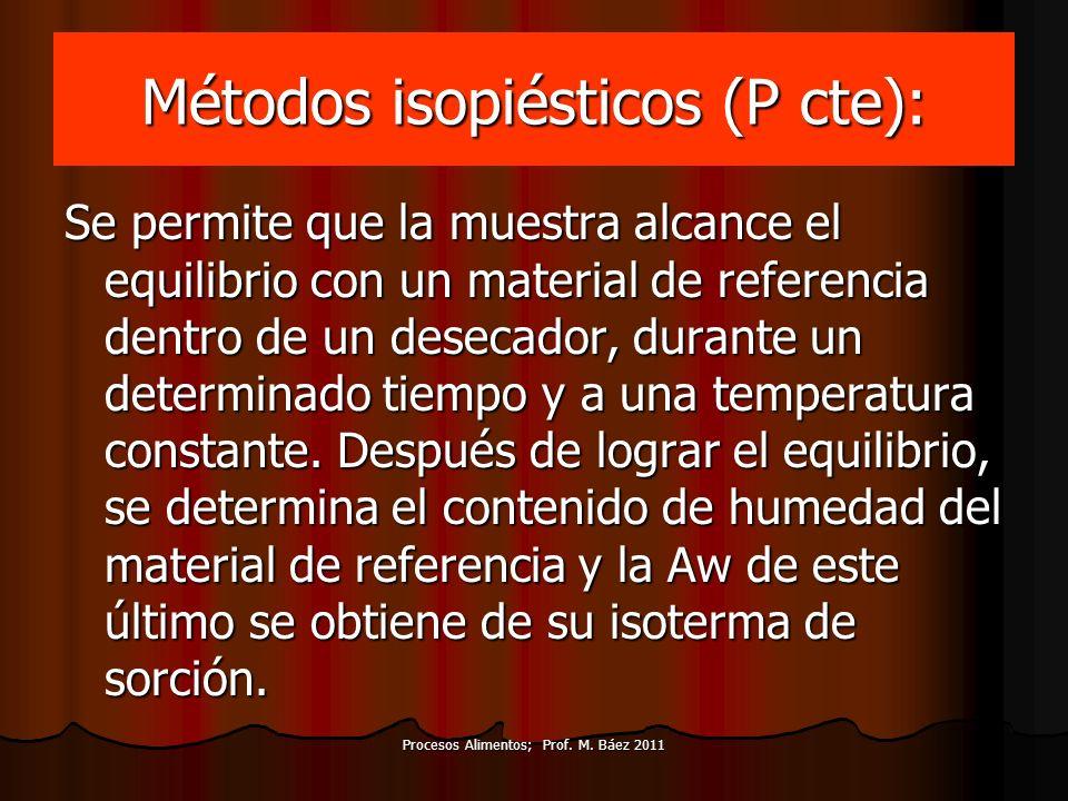Métodos isopiésticos (P cte):