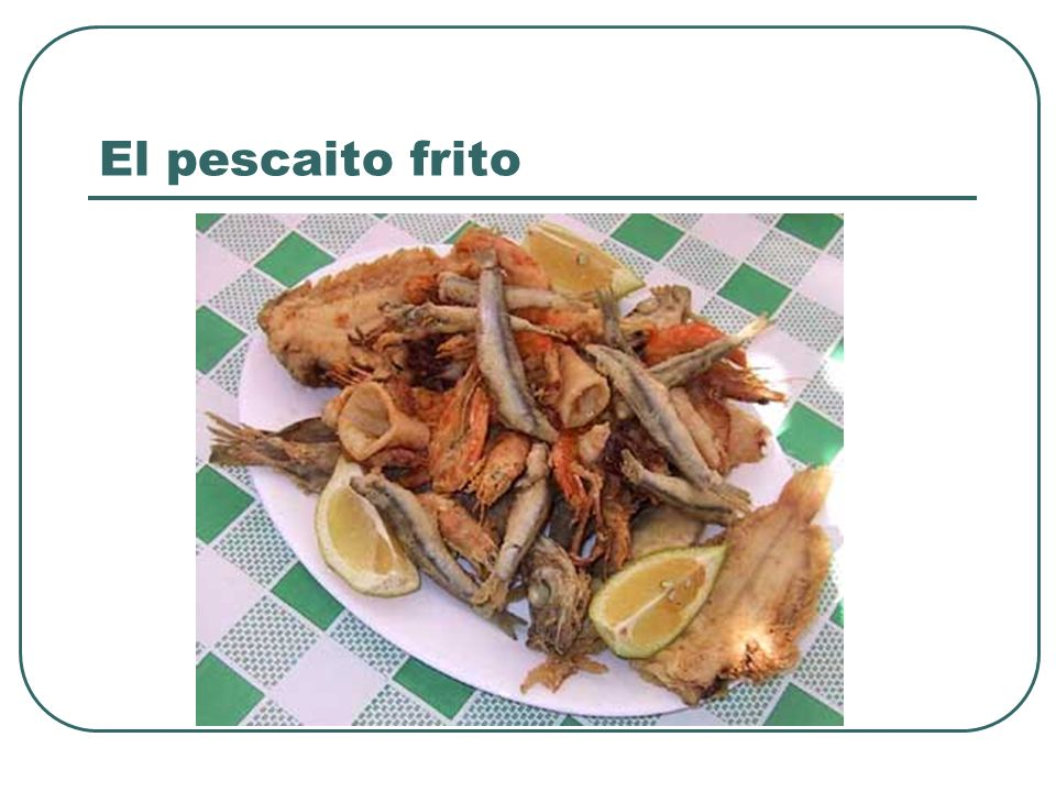 El pescaito frito