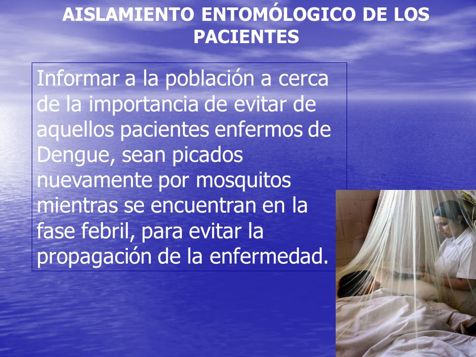AISLAMIENTO ENTOMÓLOGICO DE LOS PACIENTES