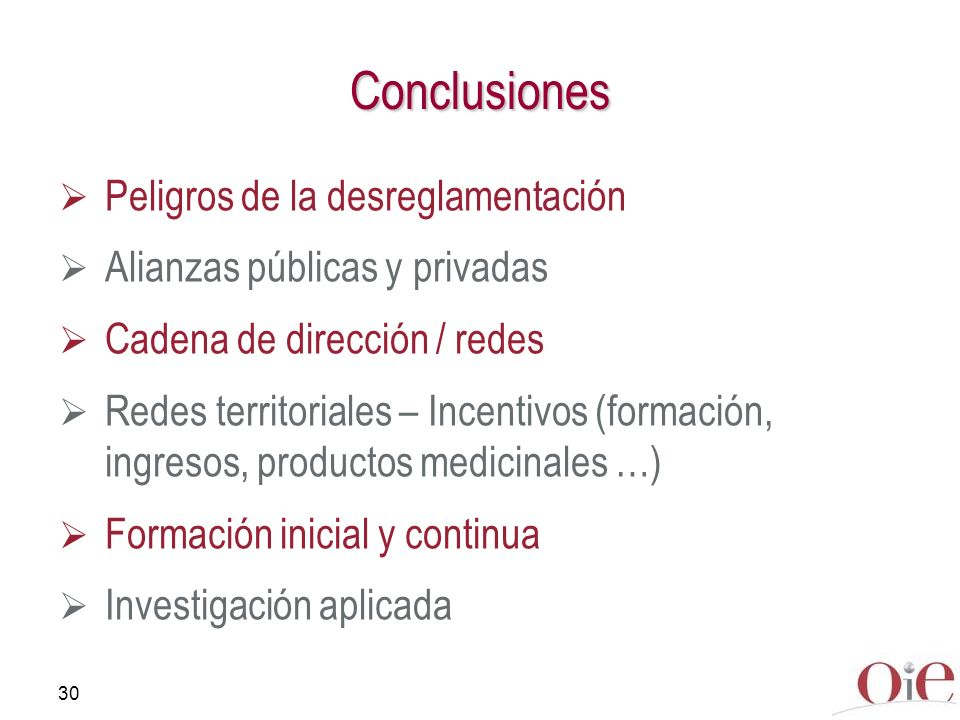 Conclusiones Peligros de la desreglamentación