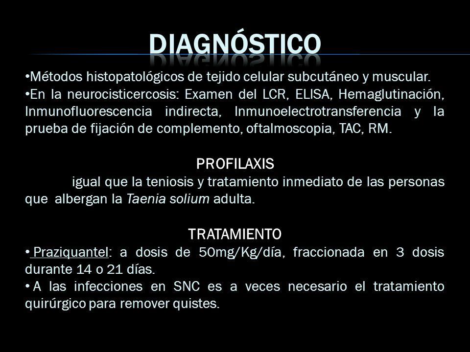 Diagnóstico PROFILAXIS TRATAMIENTO