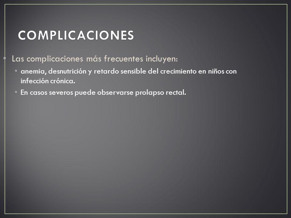 COMPLICACIONES Las complicaciones más frecuentes incluyen: