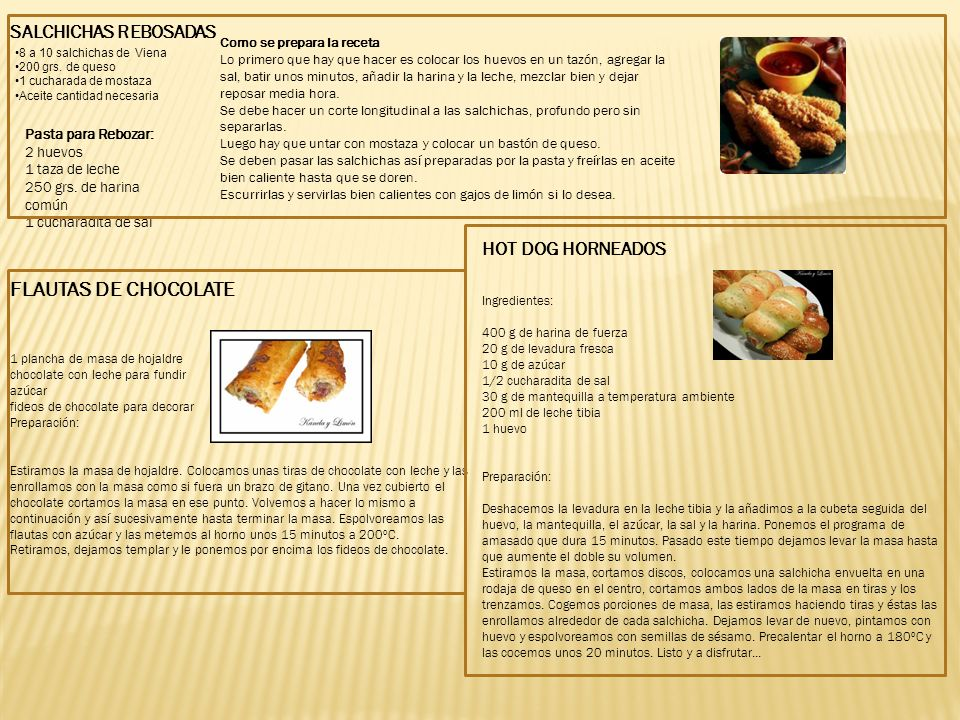 FLAUTAS DE CHOCOLATE SALCHICHAS REBOSADAS HOT DOG HORNEADOS