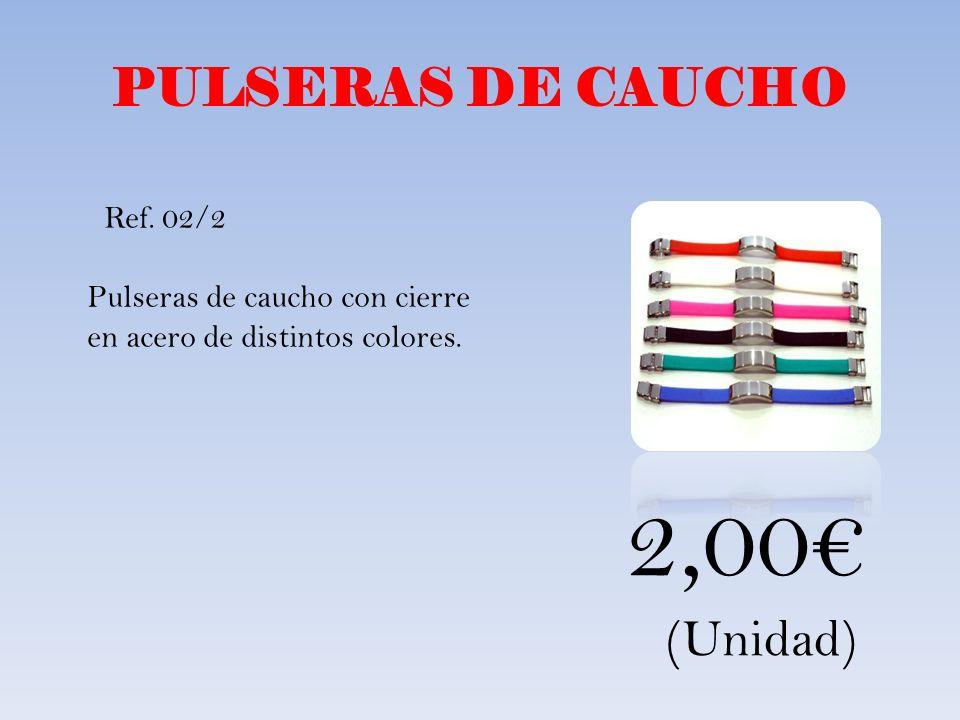2,00€ PULSERAS DE CAUCHO (Unidad)