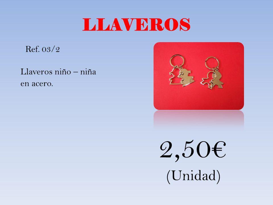 LLAVEROS Ref. 03/2 Llaveros niño – niña en acero. 2,50€ (Unidad)