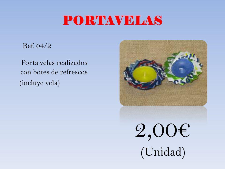 PORTAVELAS Ref. 04/2 Porta velas realizados con botes de refrescos (incluye vela) 2,00€ (Unidad)