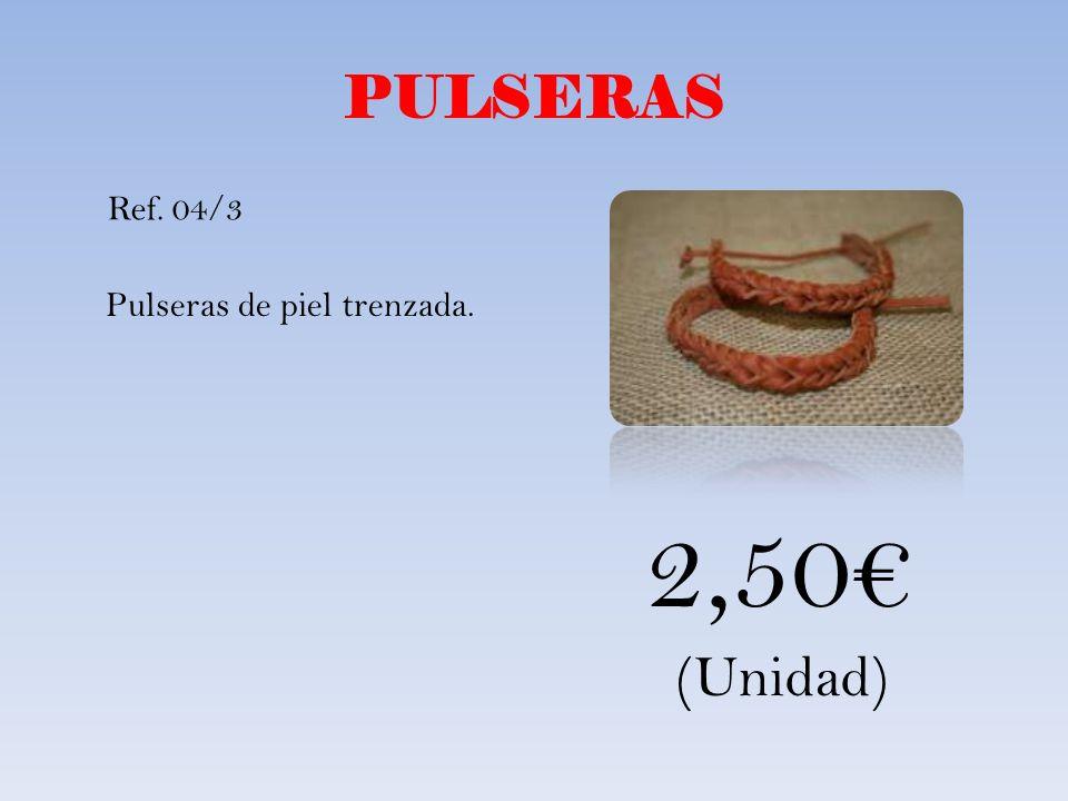 PULSERAS Ref. 04/3 Pulseras de piel trenzada. 2,50€ (Unidad)