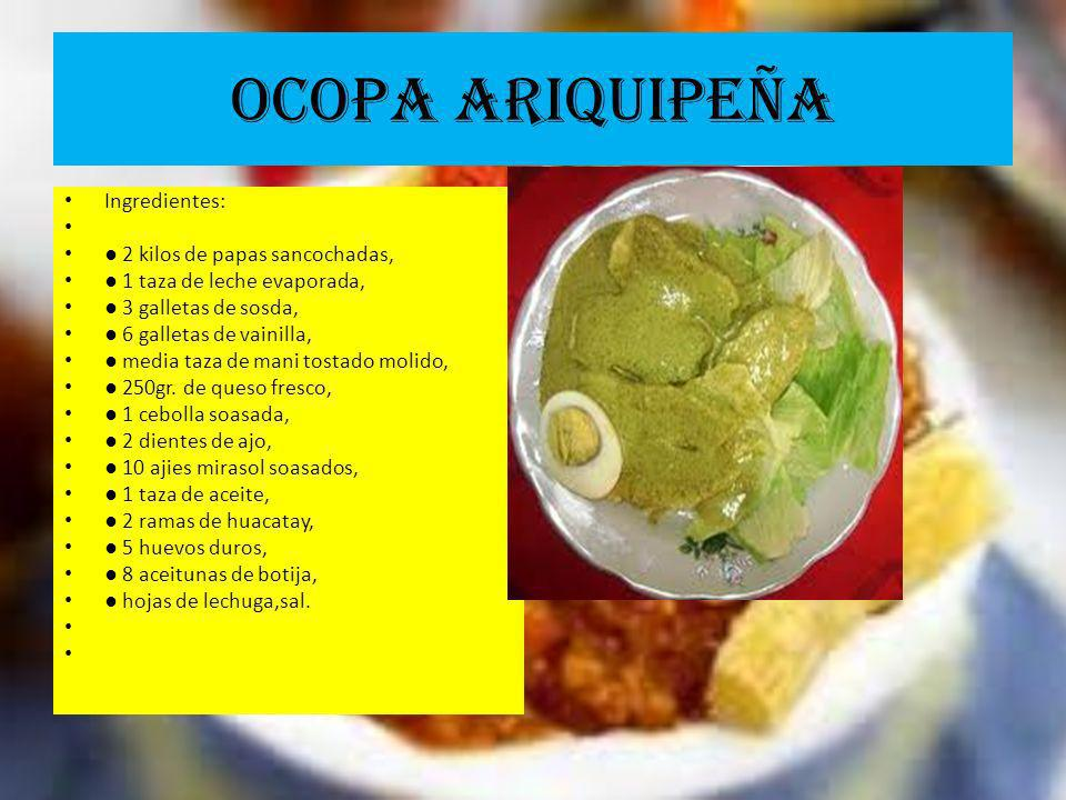 OCOPA ARIQUIPEÑA Ingredientes: ● 2 kilos de papas sancochadas,