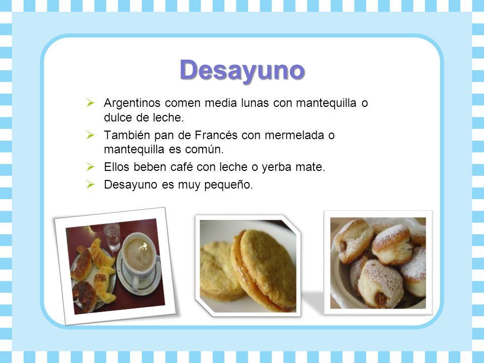 Desayuno Argentinos comen media lunas con mantequilla o dulce de leche. También pan de Francés con mermelada o mantequilla es común.