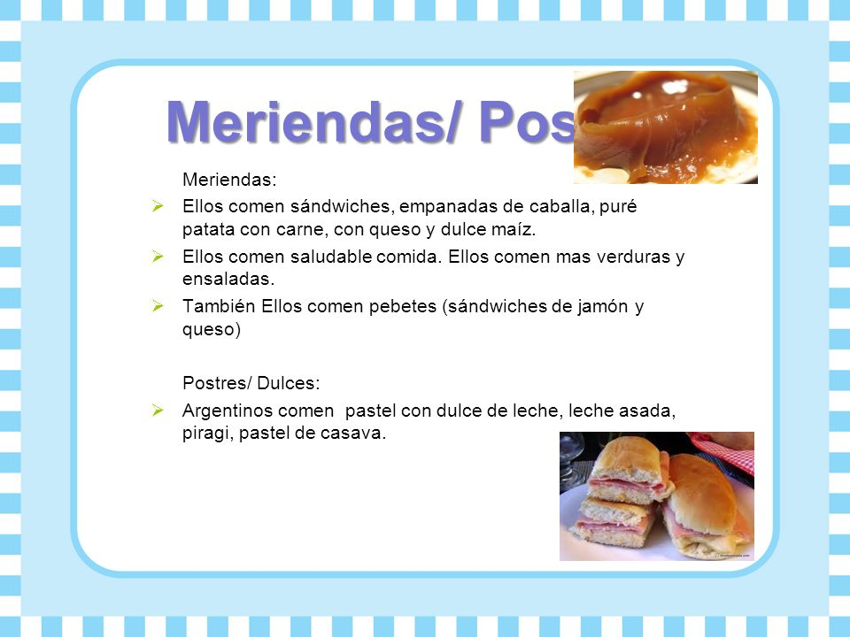 Meriendas/ Postres Meriendas: