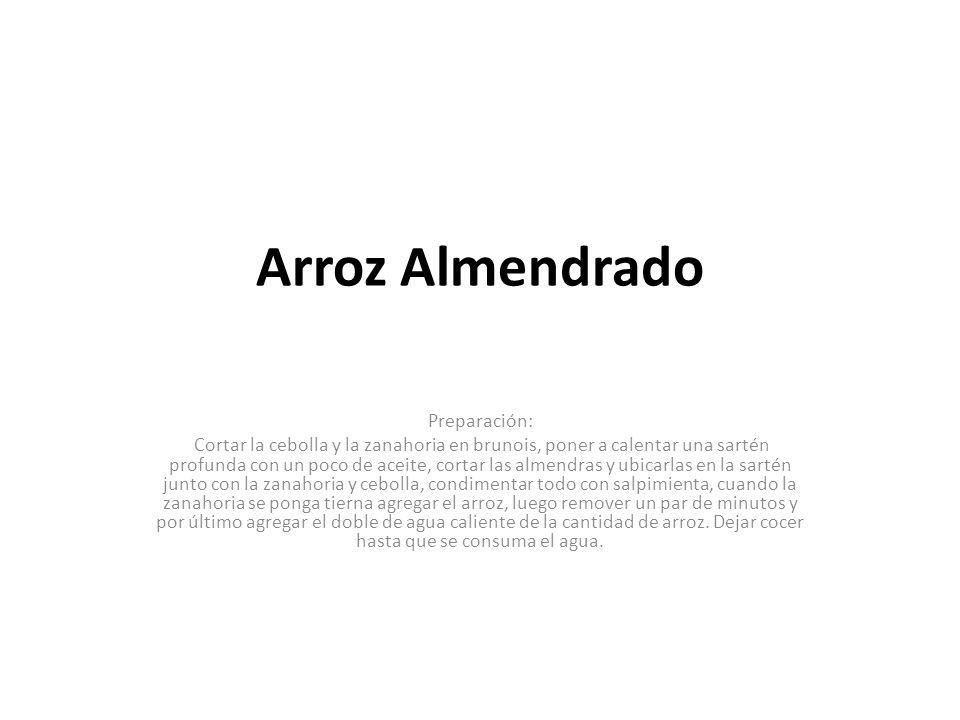 Arroz Almendrado Preparación: