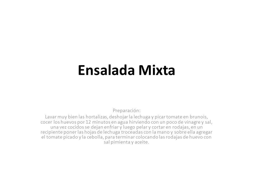 Ensalada Mixta Preparación: