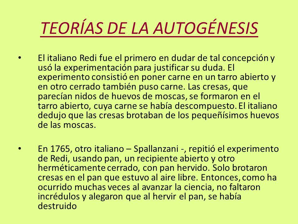 TEORÍAS DE LA AUTOGÉNESIS