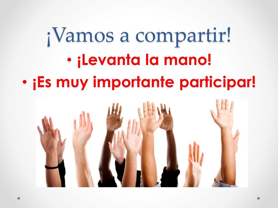 ¡Es muy importante participar!