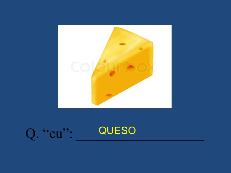 Q. cu : __________________