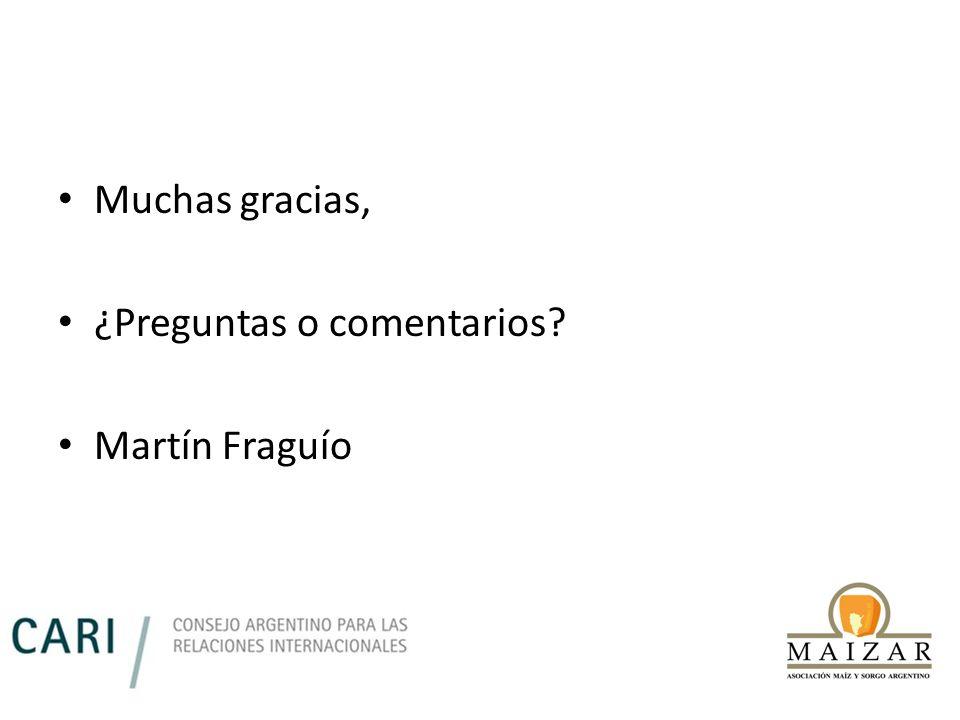 Muchas gracias, ¿Preguntas o comentarios Martín Fraguío
