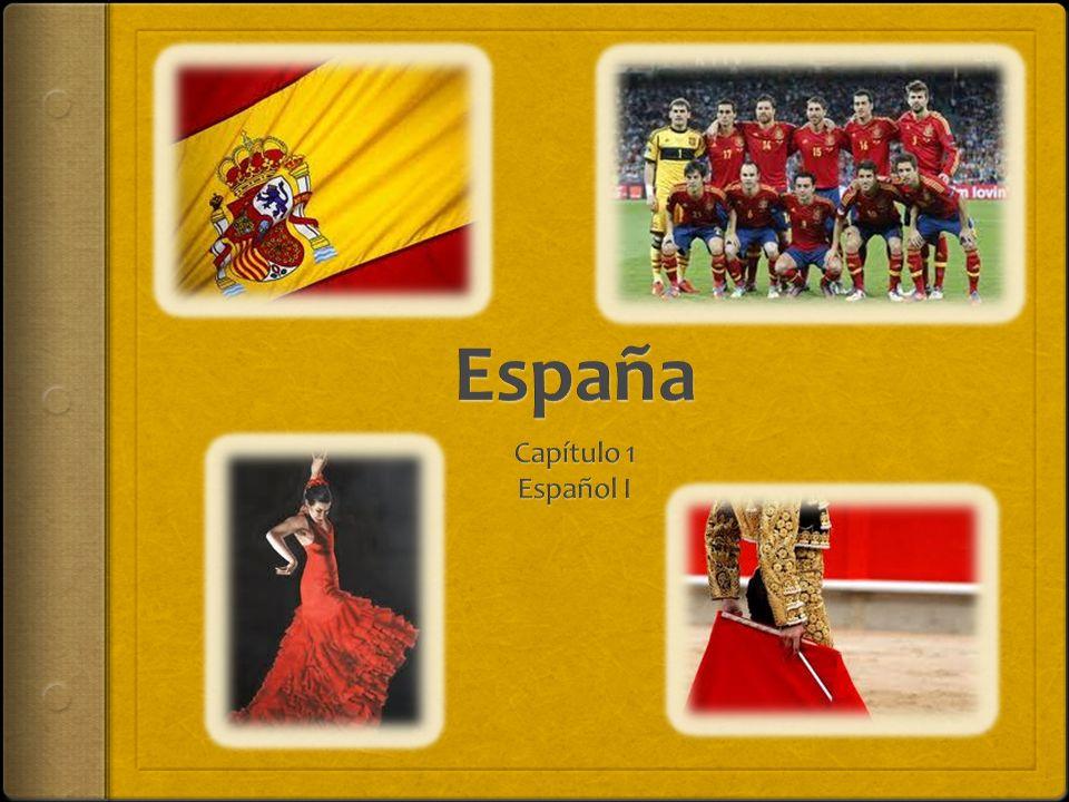 España Capítulo 1 Español I
