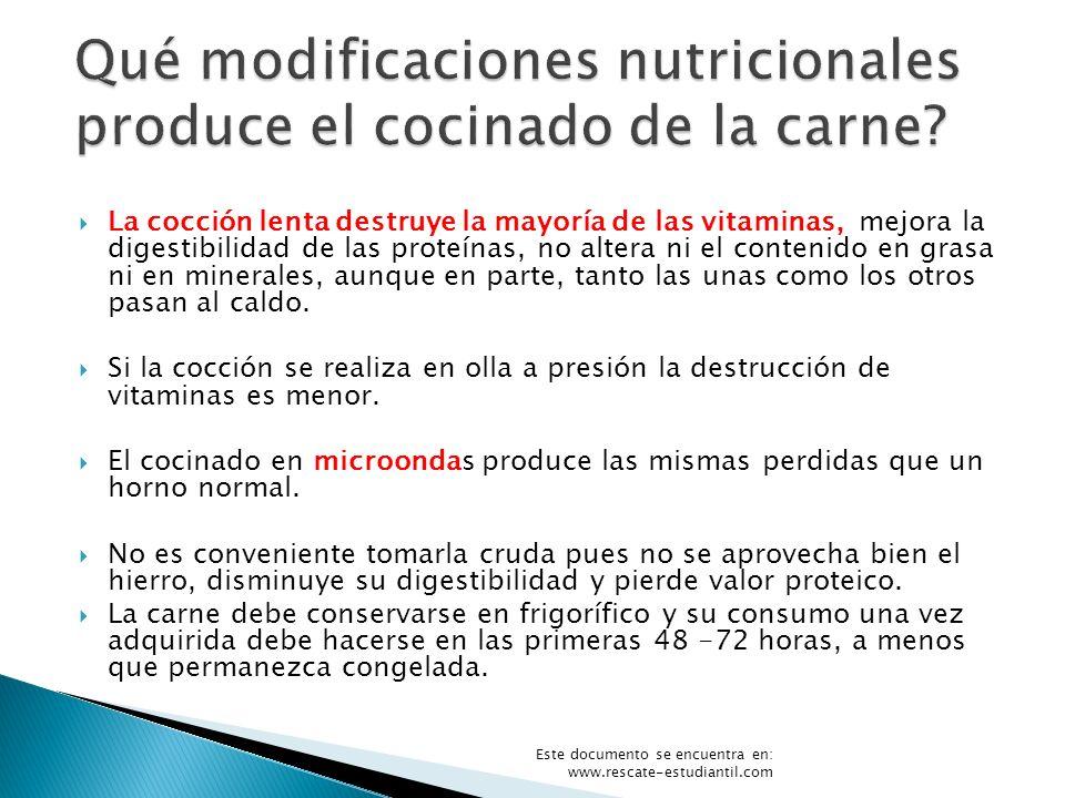 Qué modificaciones nutricionales produce el cocinado de la carne