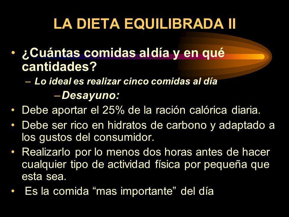 LA DIETA EQUILIBRADA II