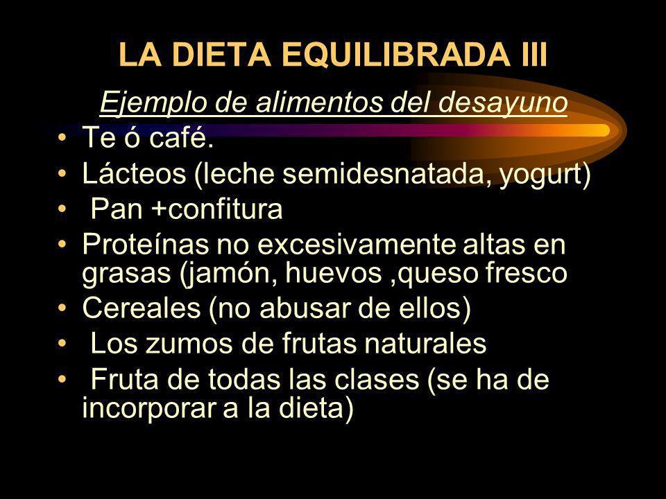 LA DIETA EQUILIBRADA III