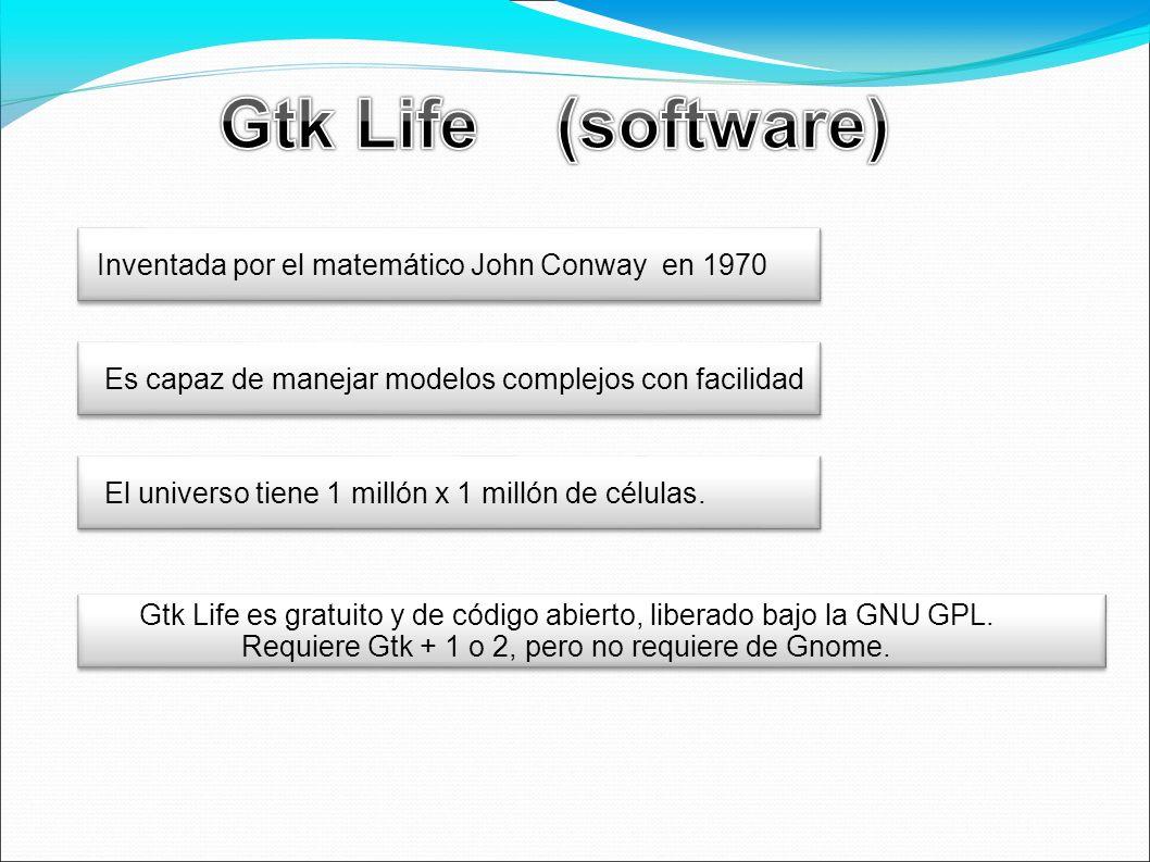 Gtk Life (software) Inventada por el matemático John Conway en 1970