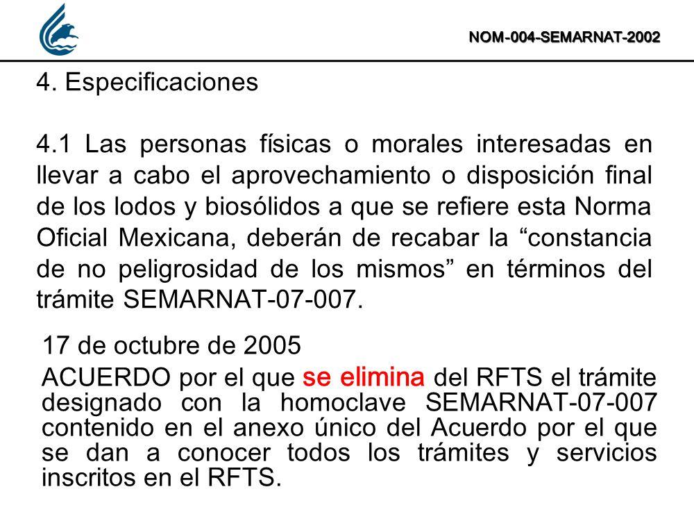 NOM-004-SEMARNAT-2002 4. Especificaciones.