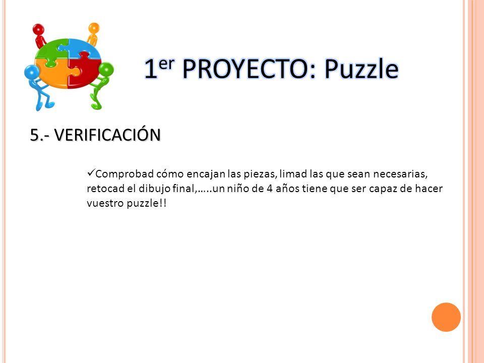 1er PROYECTO: Puzzle 5.- VERIFICACIÓN