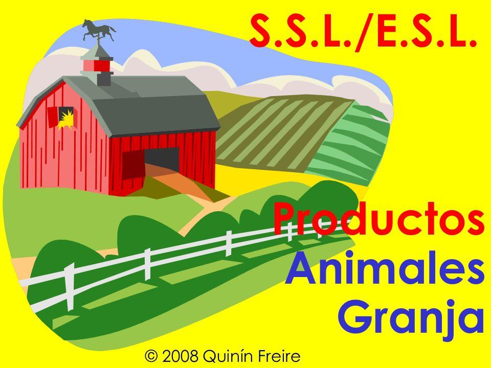 S.S.L./E.S.L. Productos Animales Granja © 2008 Quinín Freire