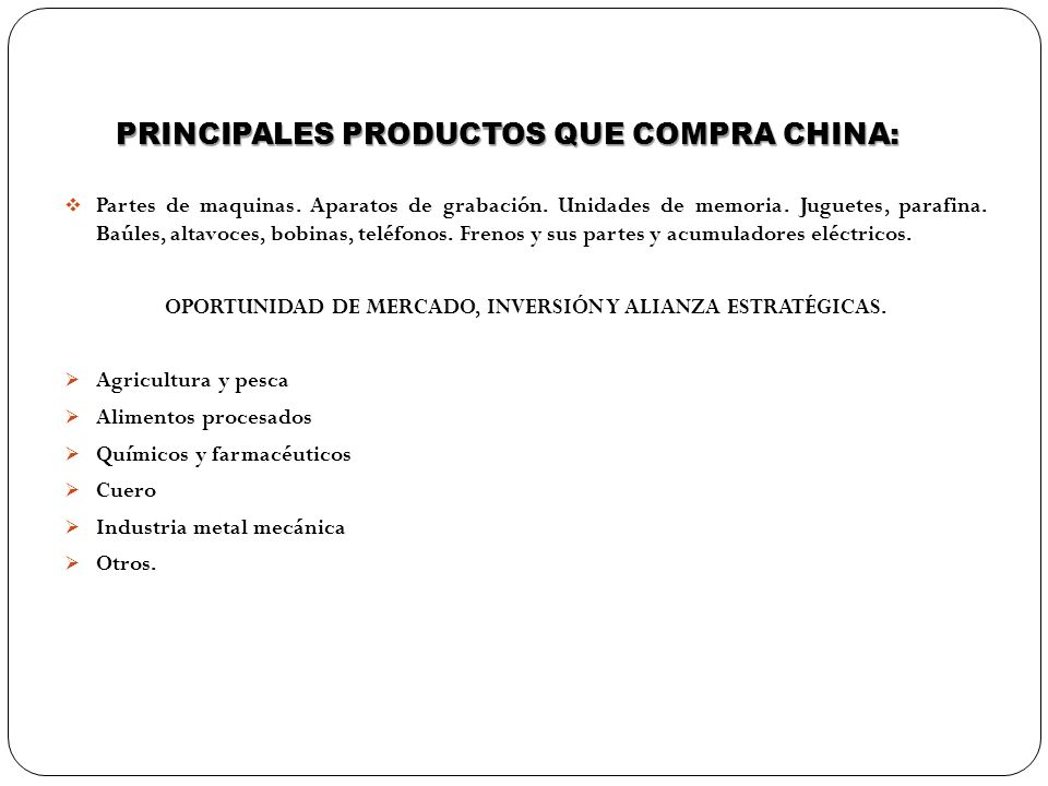 PRINCIPALES PRODUCTOS QUE COMPRA CHINA: