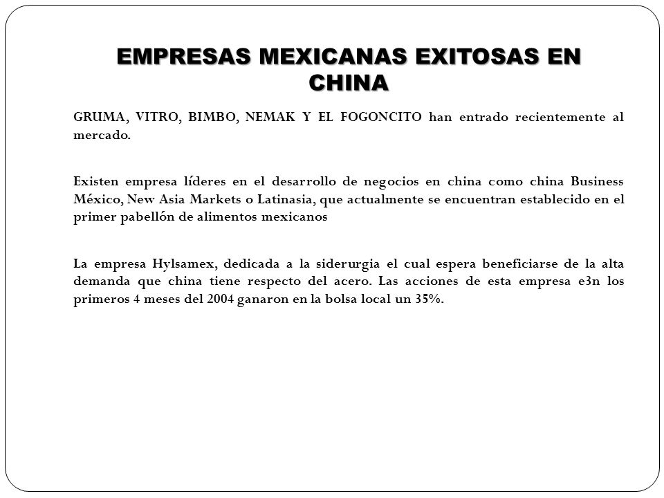 EMPRESAS MEXICANAS EXITOSAS EN CHINA