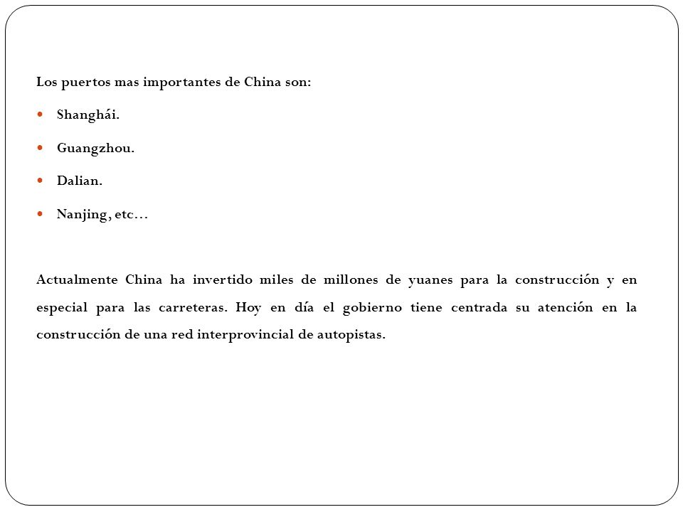 Los puertos mas importantes de China son:
