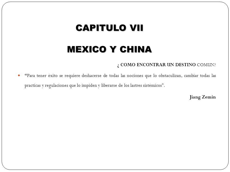 CAPITULO VII MEXICO Y CHINA